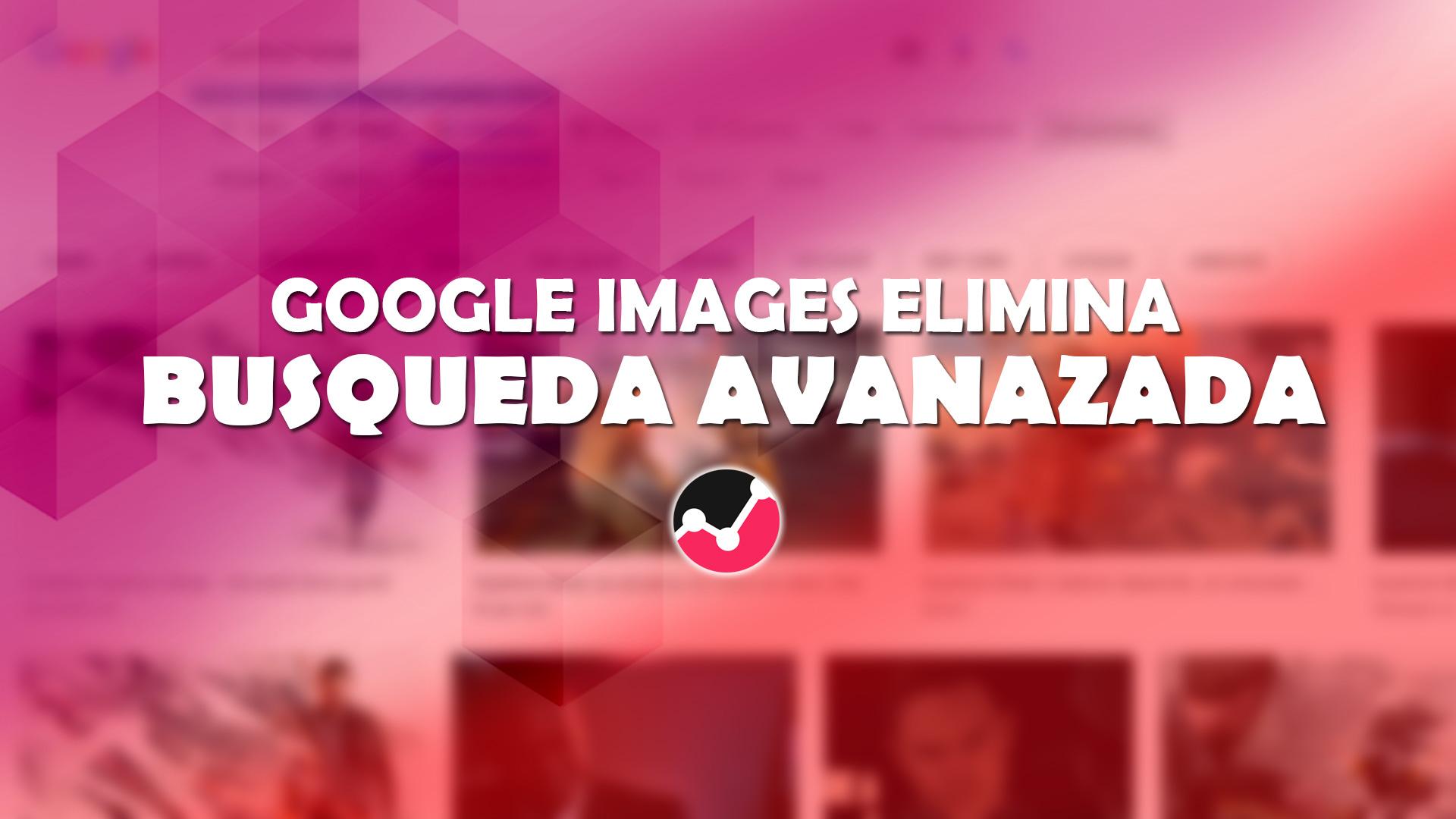 Soluciones: Google elimina la búsqueda de imágenes por tamaño exacto