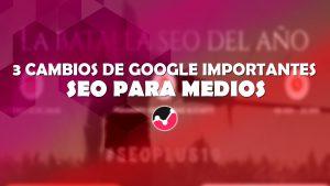 Google Seo para medios